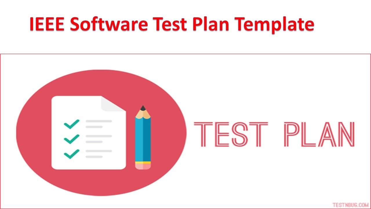 Ieee software test plan template software testing for Ieee 829 test strategy template