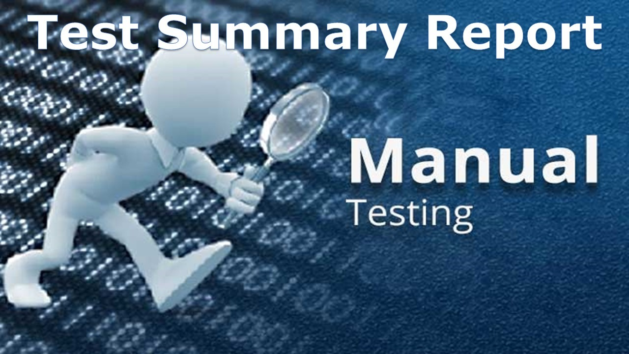 a sample test summary report