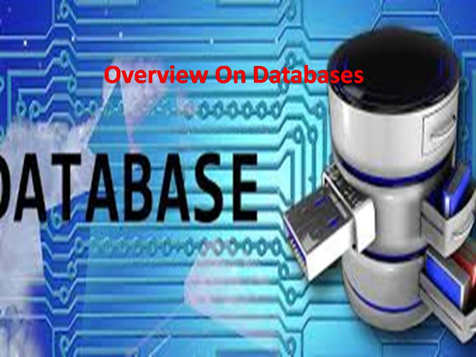 Overview On Databases