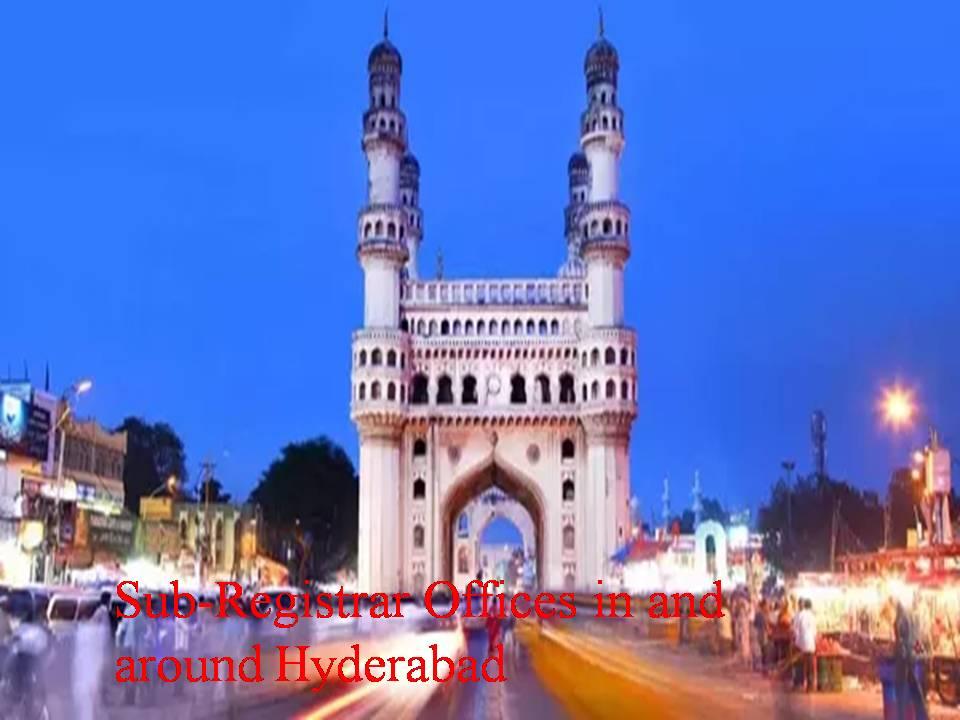 Sub-Registrar Offices in and around Hyderabad