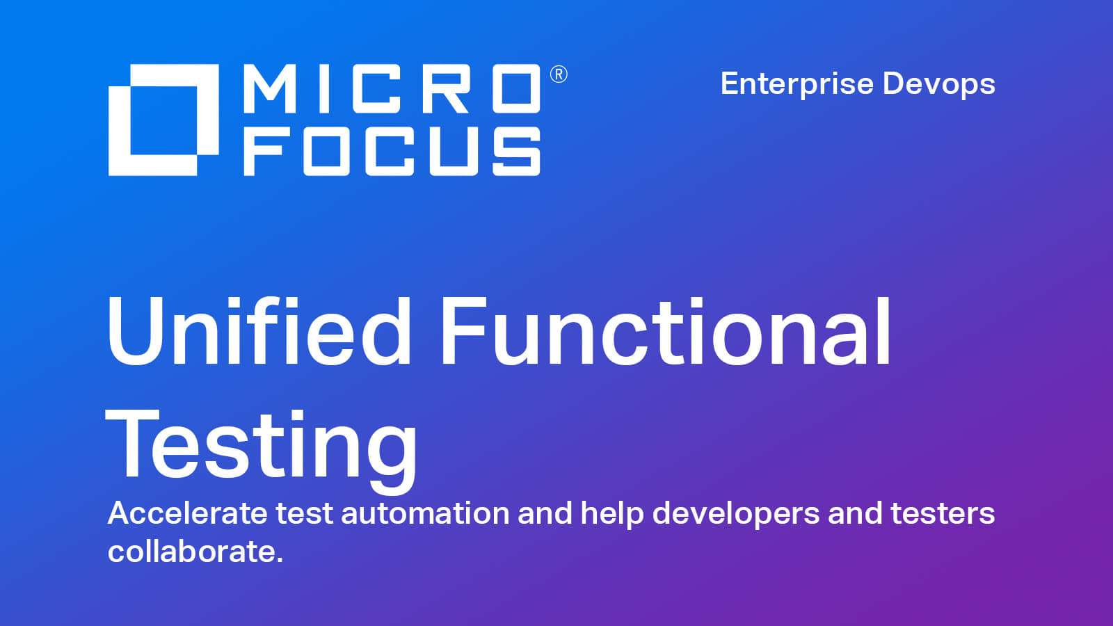 Introduction to Micro Focus UFT
