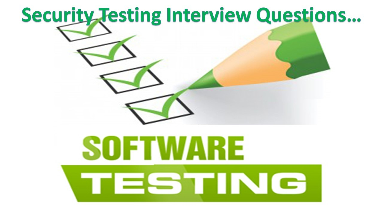 Security Testing Interview Questions