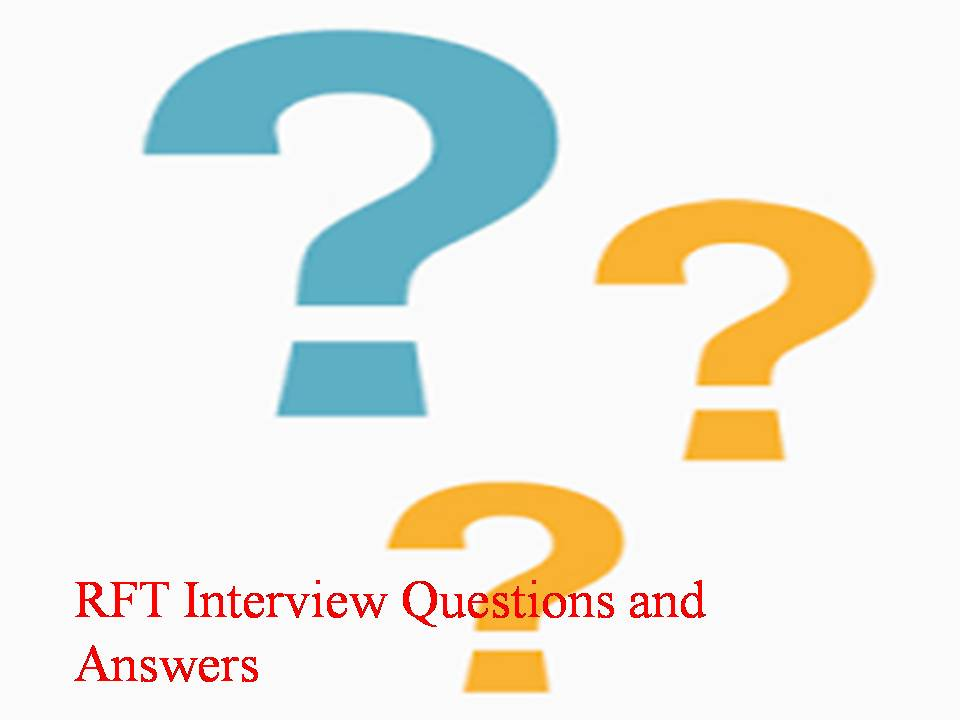 RFT Interview Questions and Answers