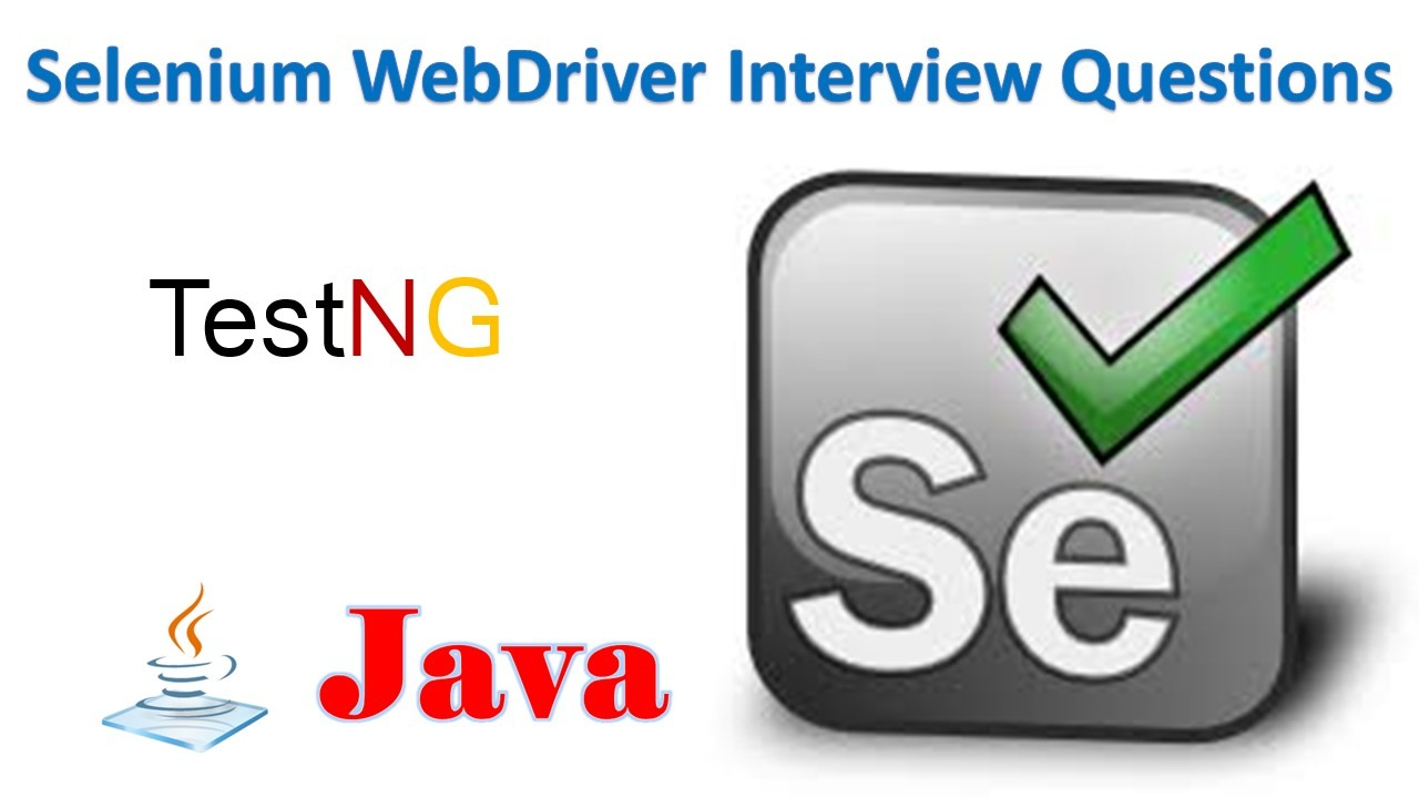 Selenium WebDriver Interview Questions - Software Testing