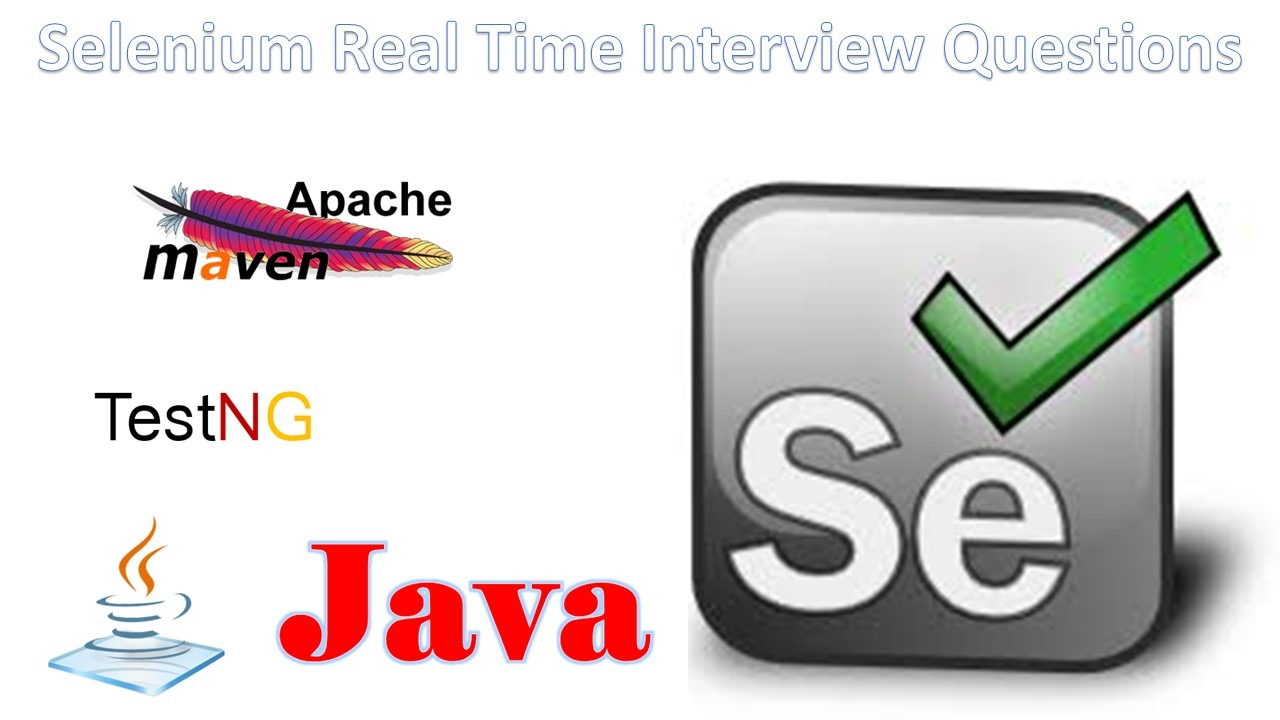 Selenium Real Time Interview Questions - Software Testing