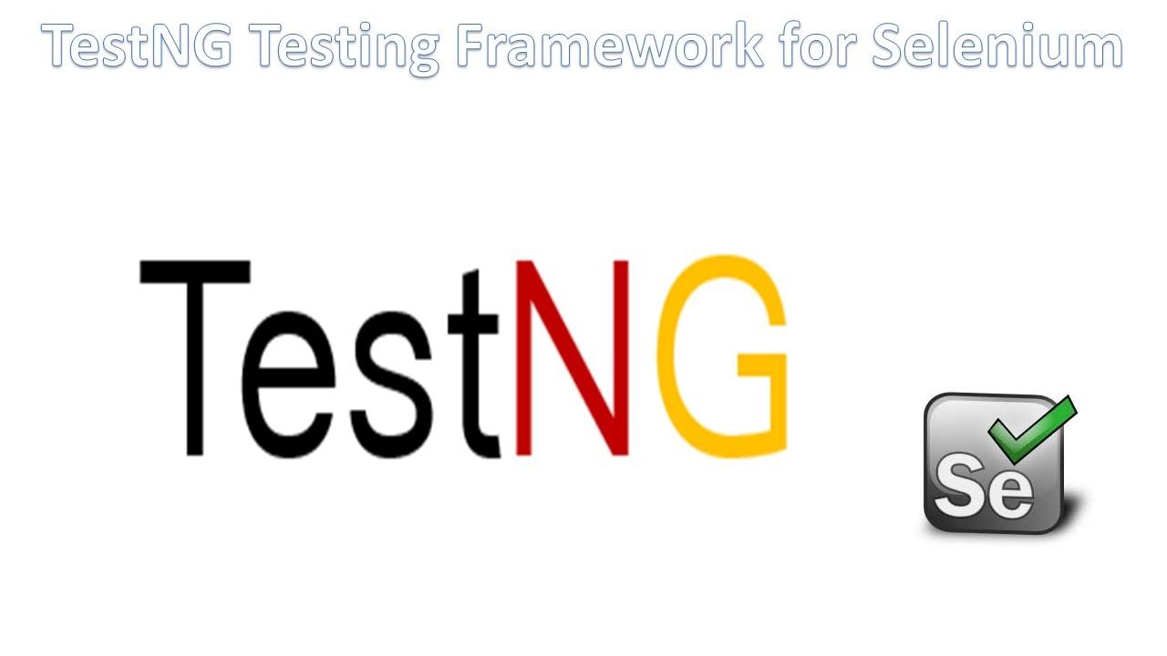 TestNG Framework for Selenium