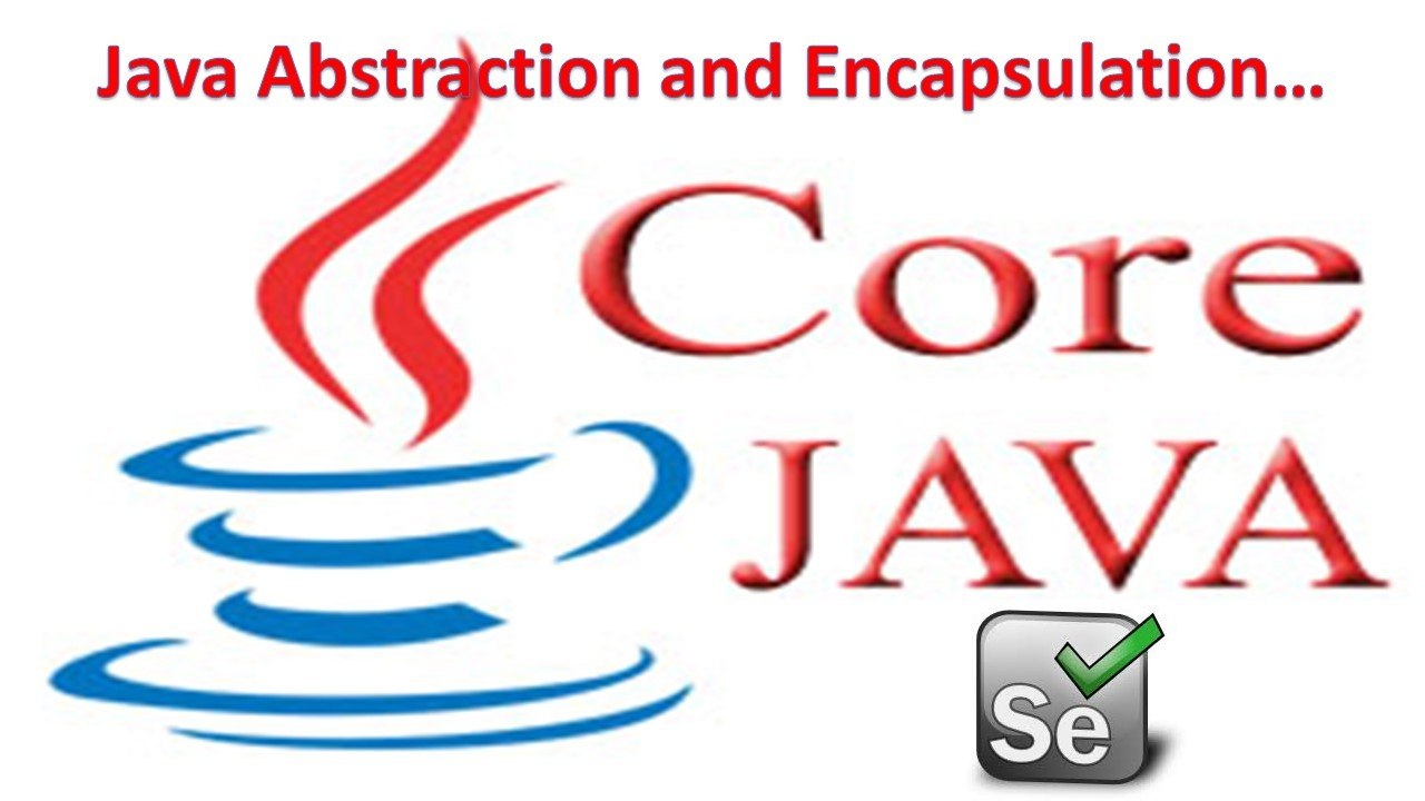 Java Abstraction and Encapsulation