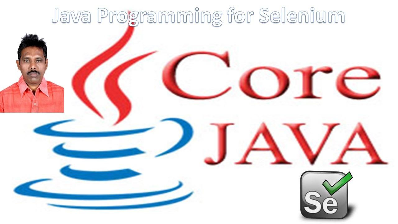 Java Programming for Selenium - Software Testing