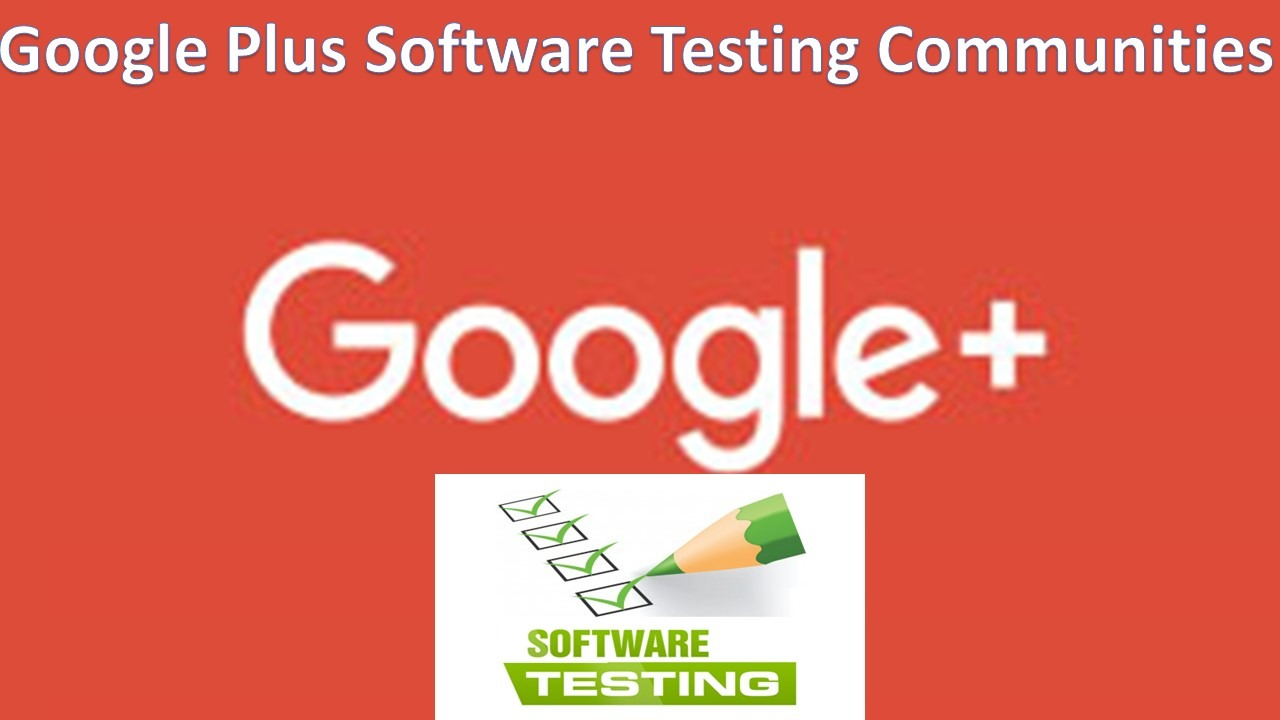 Google Plus Software Testing Groups