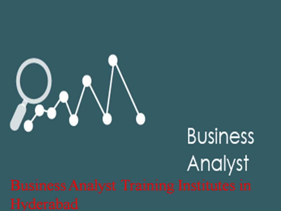 Business Analyst Training Institutes in Hyderabad