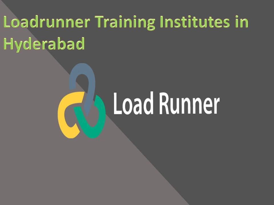 Loadrunner Training Institutes in Hyderabad