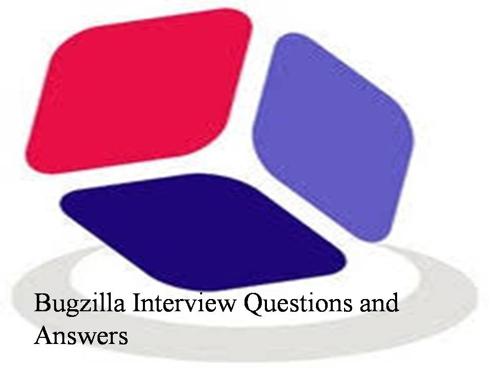 Bugzilla Interview Questions and Answers