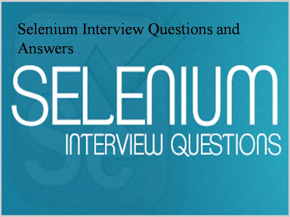 Selenium Interview Questions - Software Testing