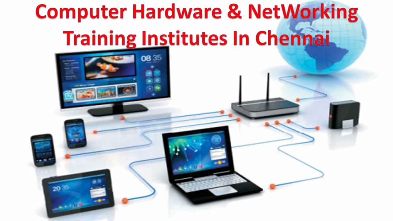 Computer Hardware & NetWorking Training Institutes In Chennai