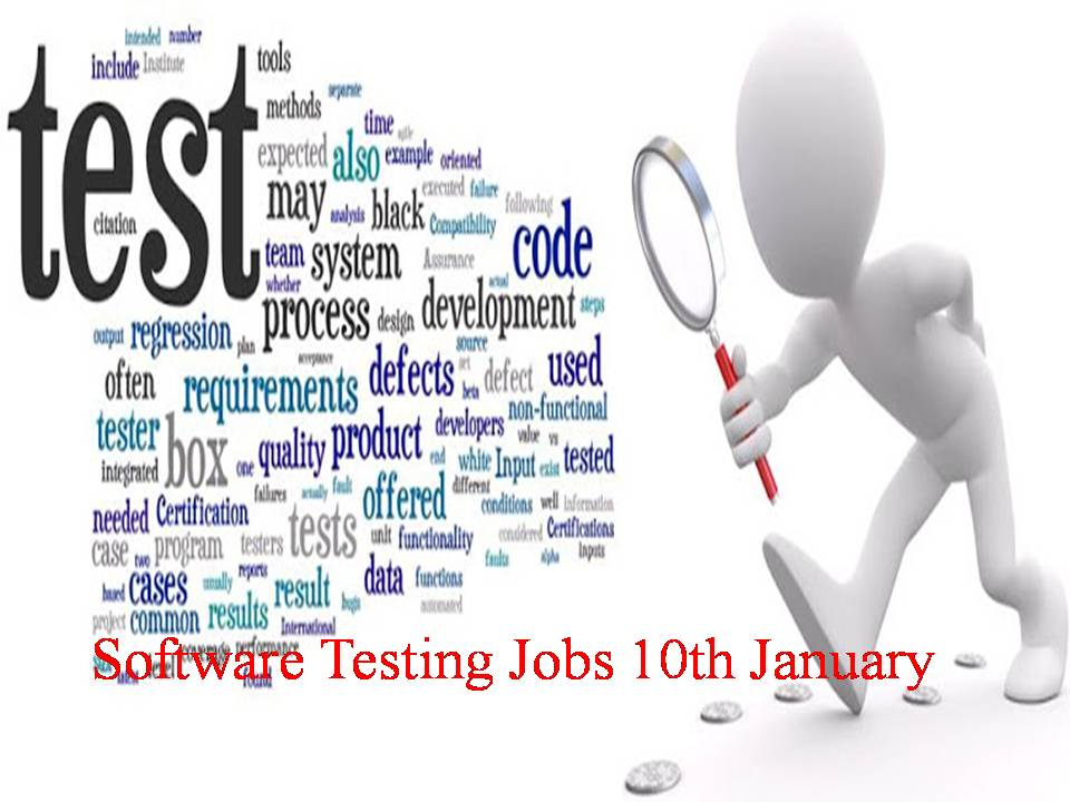 Software Testing Jobs 10th January