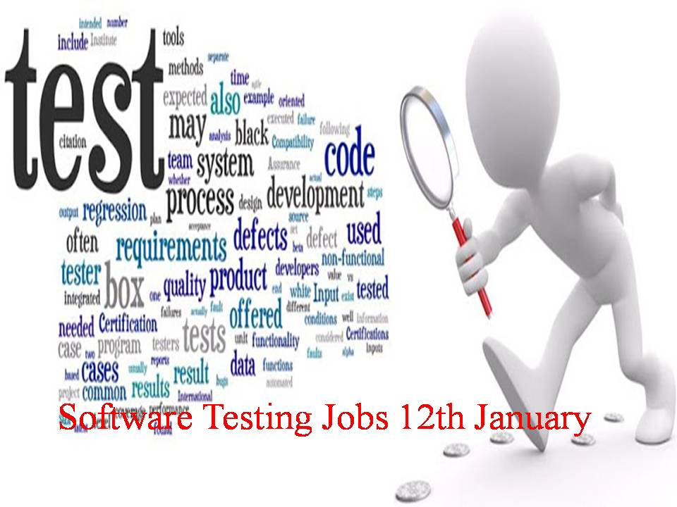 Software Testing Jobs 12th January