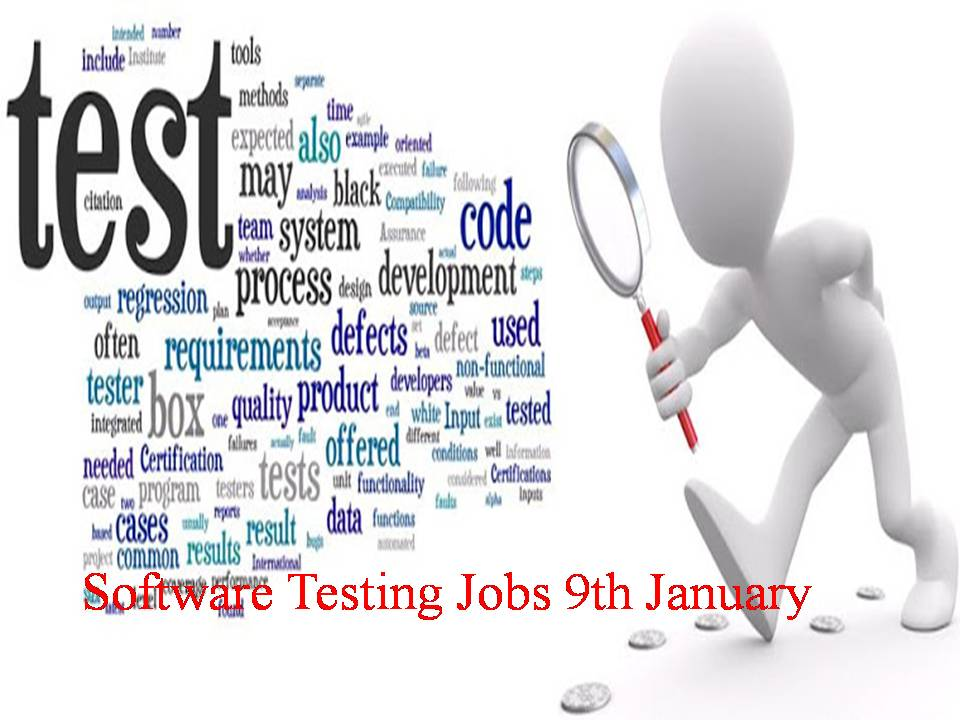 Software Testing Jobs 9th January