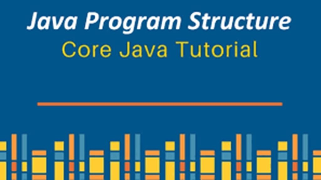 6  Java Program Structure